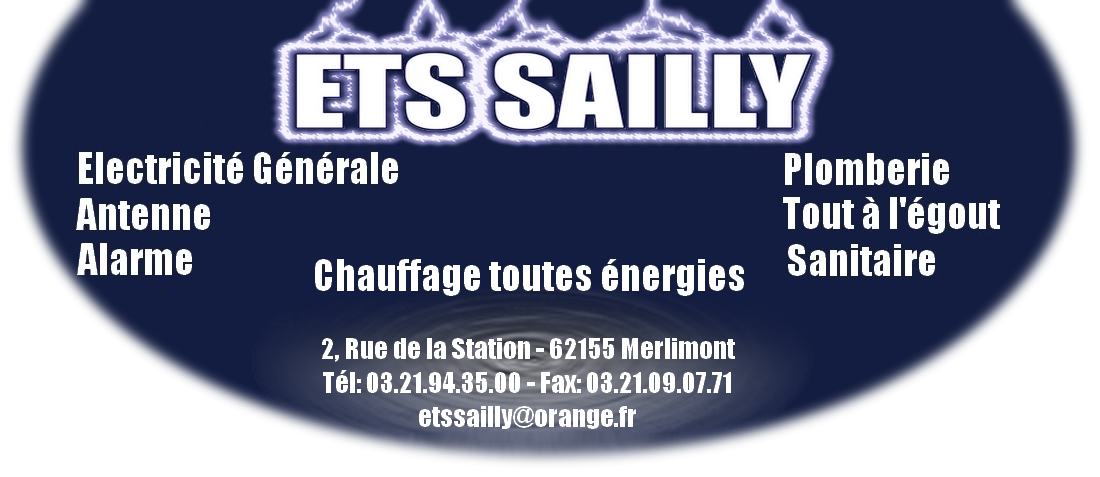 ETS SAILLY Electricien, Plombier, Chauffagiste, Antenniste